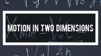 Physics - Introduction to Motion in Two Dimensions course image