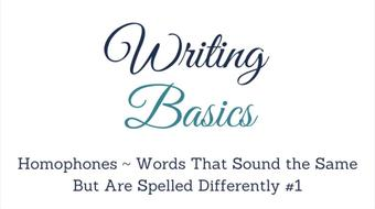 WRITING BASICS:  HOMOPHONES #1 Words that Sound the Same but Are Spelled Differently course image