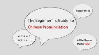 The Beginner's Guide to Chinese Pronunciation: Learn to Master Tones course image