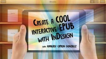 Create a COOL Interactive EPUB with InDesign! course image