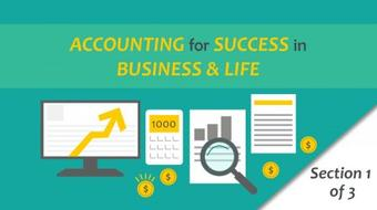 The Accounting Course for Success in Business & Life! (Part 1) course image