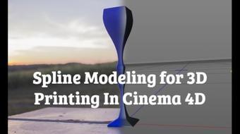Spline Modeling for 3D Printing in Cinema 4D course image
