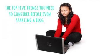 Starting a Blog? Here Are the Top Five Things You Need to Know First course image
