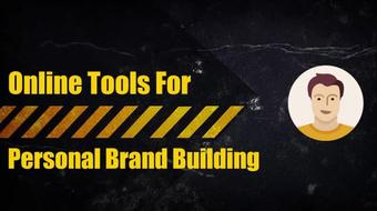 Online Tools And Tips For Building A Strong Personal Brand! course image