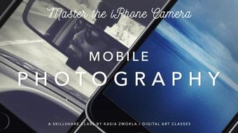 Mobile Photography - Master the iPhone Camera App course image
