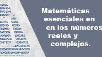 Matemáticas esenciales en los números reales y complejos (3.ª edición) course image