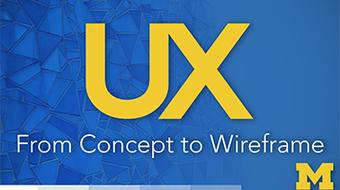 UX Design: From Concept to Wireframe course image
