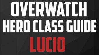 Overwatch - Lucio Hero Class Guide - PC Gaming Tips With John course image