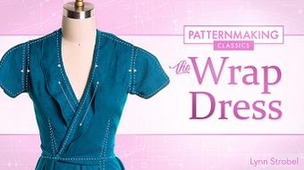 Patternmaking Classics: The Wrap Dress course image