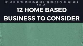 12 Home Based Business to Consider: Get an In-Depth Understanding of 12 Most Popular Business Models course image