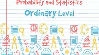 Leaving Certificate - Probability and Statistics Ordinary Level course image