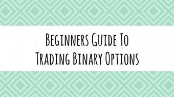 Beginners Guide To Trading Binary Options - Part 1 course image