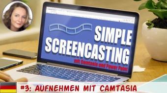 Simple Screencasting mit Camtasia und Powerpoint 03: Aufnehmen mit Camtasia course image