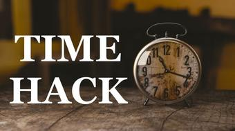 TIME HACK - THE LAST COURSE ON TIME MANAGEMENT YOU'RE GONNA TAKE course image