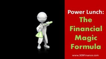 Power Lunch : The Financial Magic Formula course image