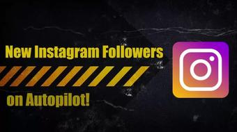 How to get Instagram Followers on Autopilot course image