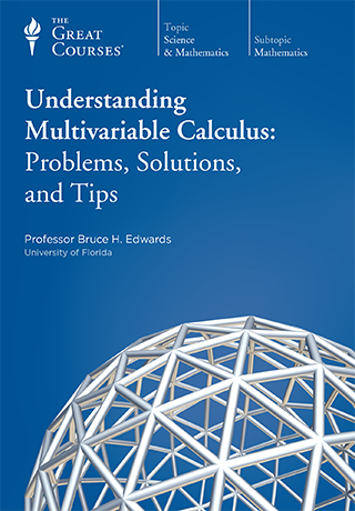 Understanding Multivariable Calculus: Problems, Solutions, and Tips - DVD, digital video course course image