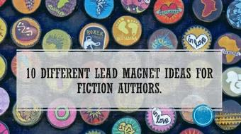 10 Awesome Lead Bait Ideas For Fiction Authors course image