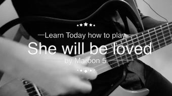 """Learn how to play on the guitar """"She will be loved - Maroon 5"""" like a Pro course image"""