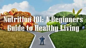 Nutrition 101: A Beginners Guide to Healthy Living | Jonathon Elton course image