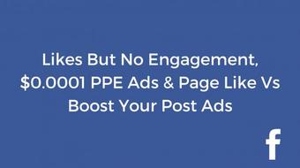 Facebook Marketing Q&A -  Likes But No Conversions, $0.0001 PPE Ads & Page Like Vs Boost Your Post course image