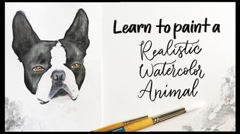 Realistic Watercolor Animal: Painting a Boston Terrier course image