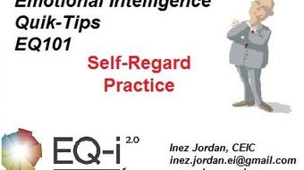 Emotional Intelligence - Quik-Tips for Self-Regard Practice course image