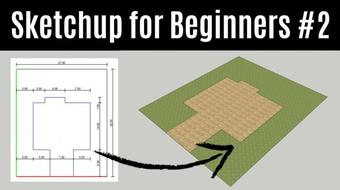 Sketchup For Beginners - How To Create Your First 3D House from Scratch With Sketchup (Part 2) course image