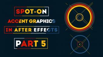 Spot-on Accent Graphics in After Effects (Part 5) course image