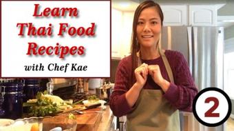 More Great Thai Recipes and Thai Cooking with Chef Kae course image