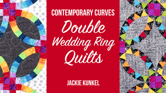 Craftsy Contemporary Curves Double Wedding Ring Quilts Student
