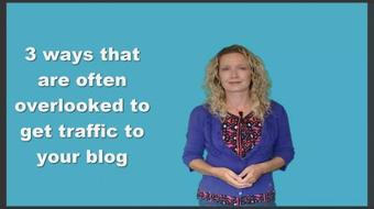 3 Ways Often Overlooked to get Traffic to Your Blog course image