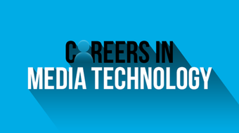 Careers in Media Technology course image