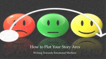 Writing Towards Emotional Markers (How to Plot Your Story Arcs P2) course image
