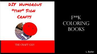 """F**k Coloring Books  (Create DIY 'tiny"""" & Humorous signs) course image"""