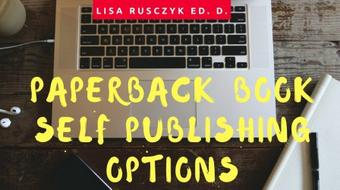 Paperback Book Self Publishing Options course image