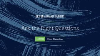 Design a Brand Identity: Ask the Right Questions course image