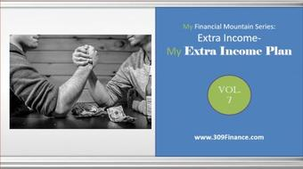 My Financial Mountain Series: Extra Income - My Extra Income Plan/Ideas course image