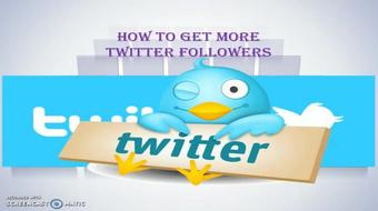 How To Get More Twitter Followers course image