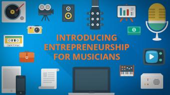 Introducing Entrepreneurship for Musicians course image