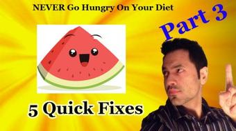 How To NEVER Go Hungry On Your Diet (Part 3) course image