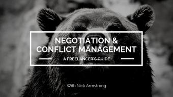 A Freelancer's Guide to Negotiation and Conflict Management course image
