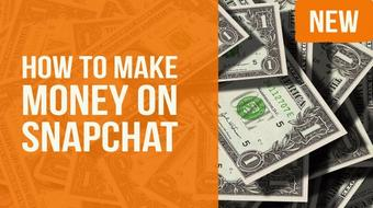 How to Make Money on Snapchat (Newbie Friendly) course image