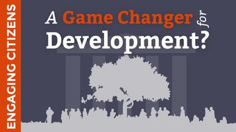Engaging Citizens:  A Game Changer for Development? course image