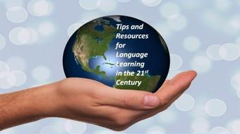 Language Learning in the 21st Century: Tips, Tools and Resources course image
