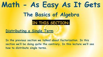 Math - As Easy As It Gets: The Basics of Algebra: Part 6 - Distribution course image
