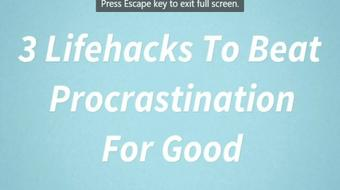 3 Quick Lifehacks To Beat Procrastination For Good course image