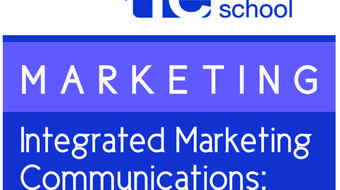 Integrated Marketing Communications: Advertising, Public Relations, Digital Marketing and more course image