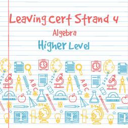 Strand 4 Higher Level Algebra course image