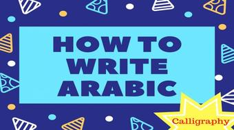 How to write Arabic Calligraphy: Advanced Level course image